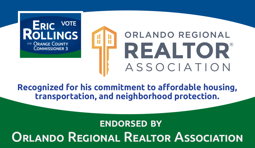 Orlando Regional Realtor Association Endorses Eric Rollings for Orange County Commission District 3