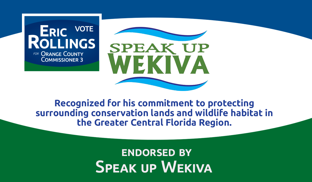 Speak up Wekiva Endorses Eric Rollings for Orange County Commission District 3