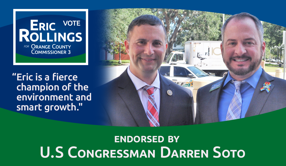 U.S. Congressman Darren Soto Endorses Eric Rollings for Orange County Commission District 3