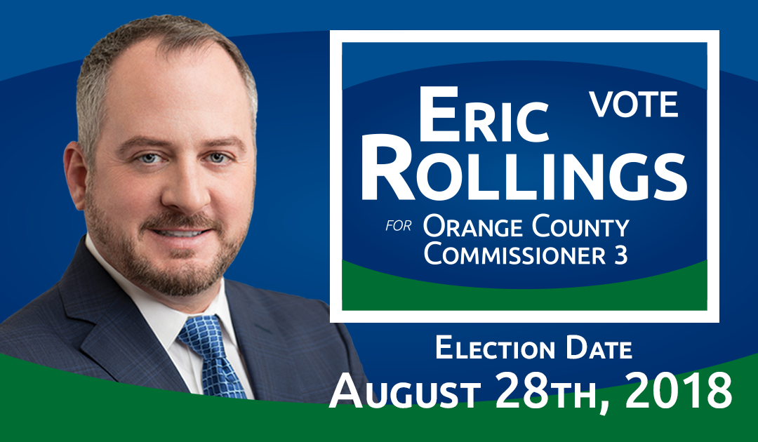 Eric Rollings Officially Enters 2018 Election for Orange County Commissioner 3